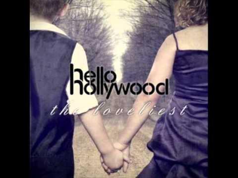 Hello Hollywood - The Loveliest