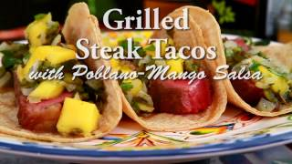 Grilled Steak Tacos with Poblano Mango Salsa
