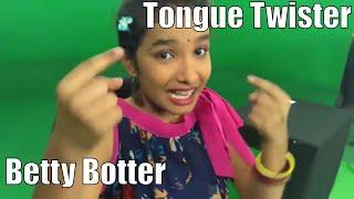Betty Botter Bought Some Butter Tongue Twister By Vishwani Kiran CBK World