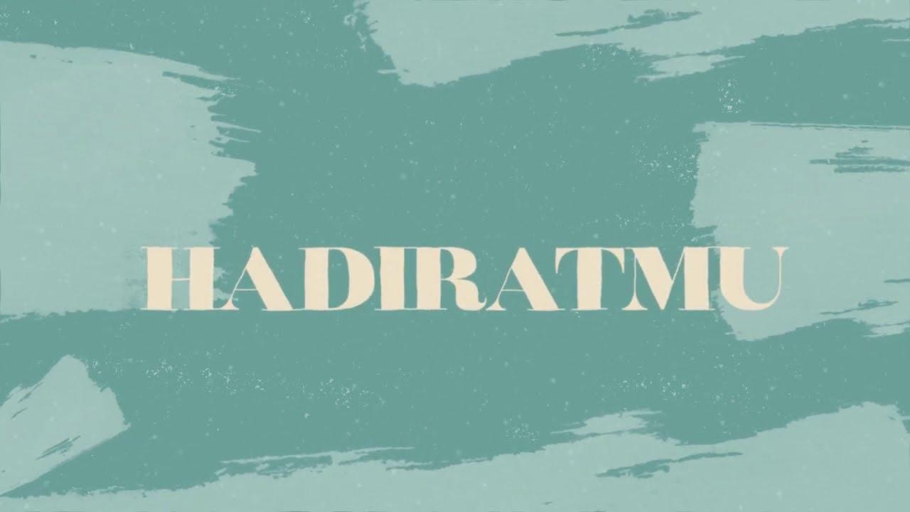 Hadirat-Mu (Official Lyrics Video) - JPCC Worship