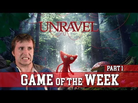 Game of the Week: UNRAVEL part 1  