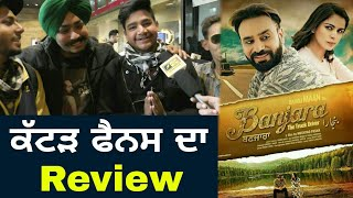 Public Review of Babbu Mann's Punjabi Movie Banjara The Truck Driver | Movie Review