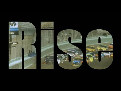 Rise - The 2018 Monster Energy NASCAR Cup Series Music Video