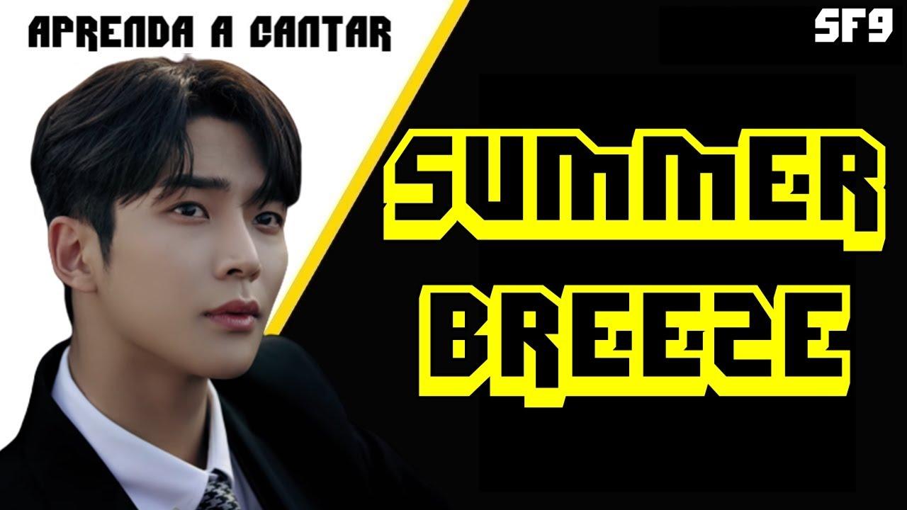 Aprenda a cantar SF9 - SUMMER BREEZE (letra simplificada)