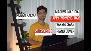 Gambar cover Maguva Maguva   Piano Cover   Vakeel Saab   Pawan Kalyan   S Thaman   Sid Sriram  Womens' Day 2020