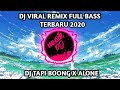Dj Tik Tok Tapi Boong X Alone Remix Full Bass Terbaru   Mp3 - Mp4 Download