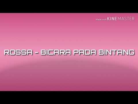 ROSSA - BICARA PADA BINTANG