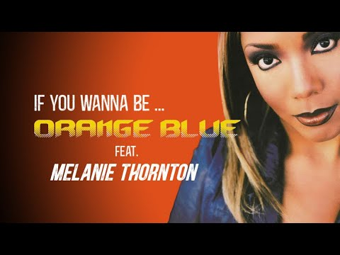 Orange Blue - If You Wanna Be (Sedel Rap Edit)