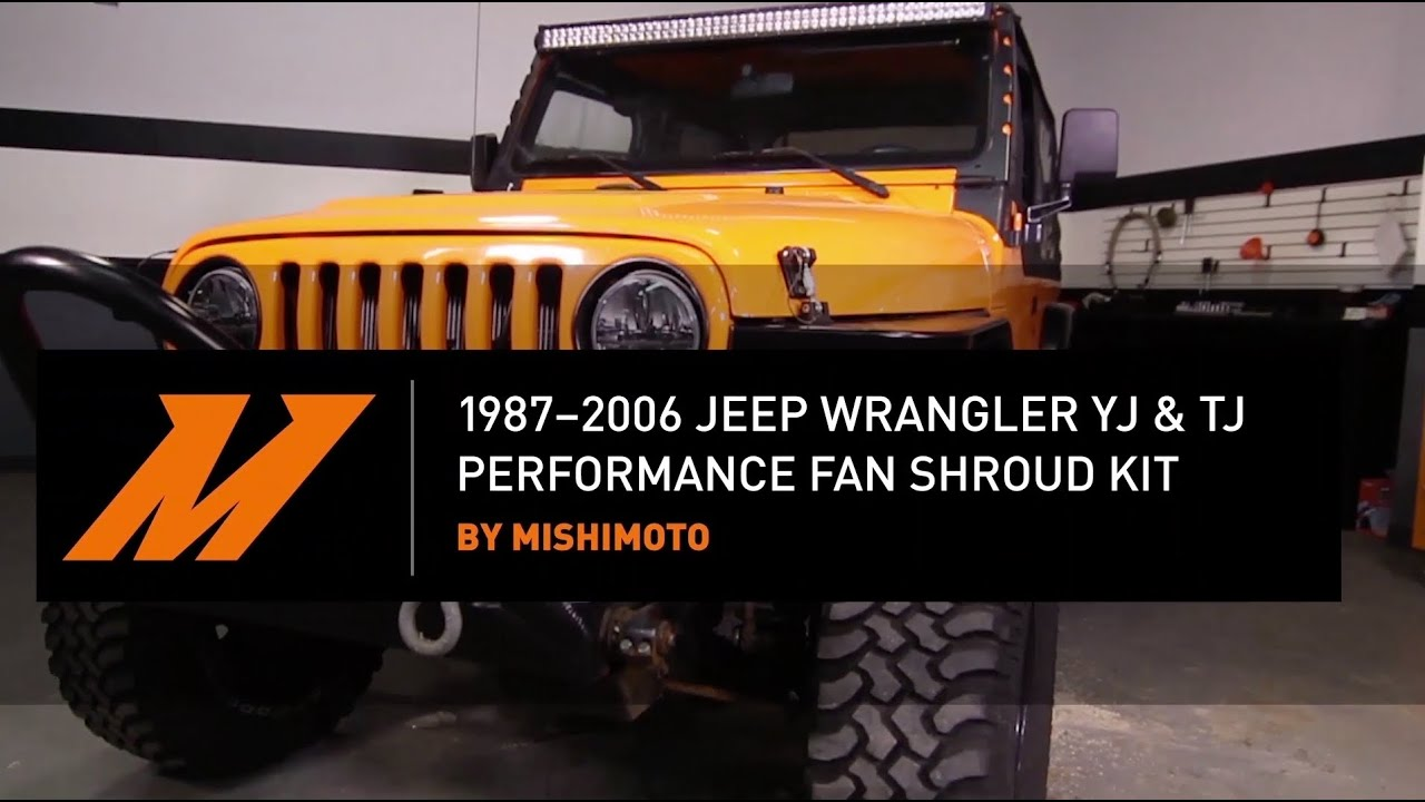01d4f807 1987–2006 Jeep Wrangler YJ and TJ Performance Fan Shroud Kit Installation  Guide By Mishimoto