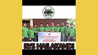 Rising youth society |food and clothes distribution |HAILAKANDI