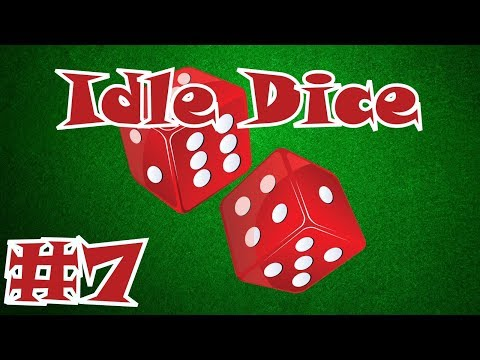 Idle Dice Gameplay #7 - Auto Spin Hype!