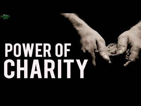 The Amazing Power Of Charity