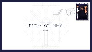 [From. 윤하(YOUNHA)] CHAPTER 2