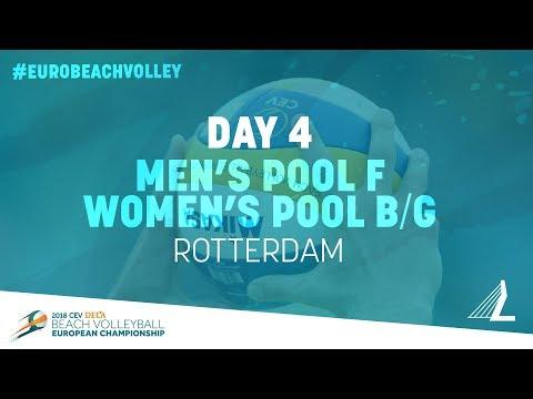 Day 4 – Men's Pool F / Women's Pool B/G – Rotterdam | #EuroBeachVolley2018