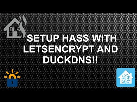 Setup HASS with LetsEncrypt and DuckDNS!! - YouTube