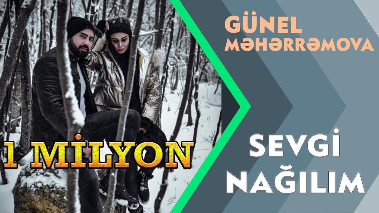 Gunel Meherremova - Sevgi Nagilim (Official Video)
