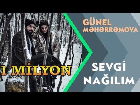 Gunel Meherremova - Sevgi Nagilim 2019  (Official Video)