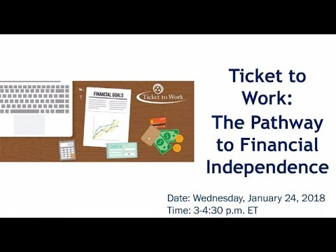 WISE Webinar 2018-01: Ticket to Work: The Pathway to Financial Independence