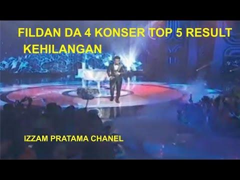 FILDAN DA 4 - KEHILANGAN ( KONSER TOP 5 RESULT )
