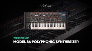 Model 84 Polyphonic Synthesizer Walkthrough – Softube