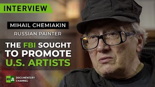 Mihail Chemiakin: 'The FBI and CIA have been promoting American artists' | Interview RT Documentary