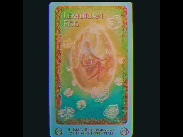 Lemurian Egg Message & Activation