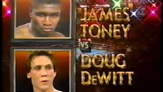 James Toney vs Doug DeWitt (HBO)