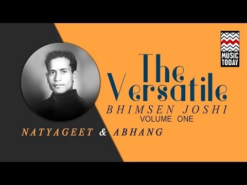 The Versatile Bhimsen Joshi I Vol 1 I Audio Jukebox I Classical I Vocal