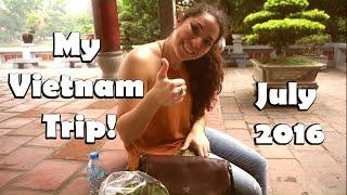 my vietnam trip july 2016 part 1 3