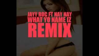 What Yo Name Iz *Remix* (Explicit Content)