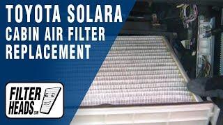 Cabin Air Filter Replacement - Toyota Solara
