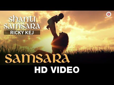 Samsara - Ricky Kej Featuring Amitabh Bachchan, Shankar Mahadevan, Ani Choying, Soweto Gospel Choir