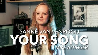 Rita Ora - Your Song - Cover by Sanne van Venrooij & Mike Attinger