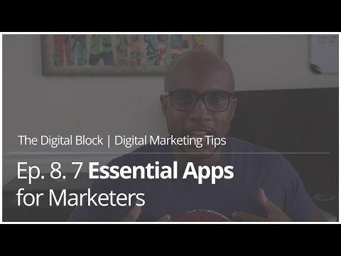 7 Essential Apps for Marketers | Ep.8