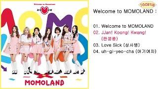 [Full Album] MOMOLAND (모모랜드) - Welcome to MOMOLAND [1st Mini Album]