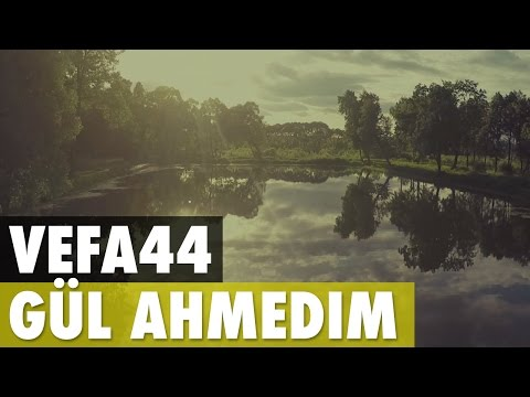 VeFa44 - Gül Ahmedim 2016 (Turkish Nasheed)