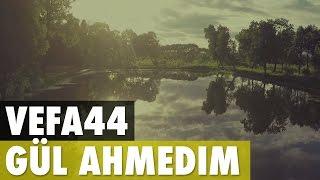 VeFa44 - Gül Ahmedim 2016 (Turkish Nasheed)