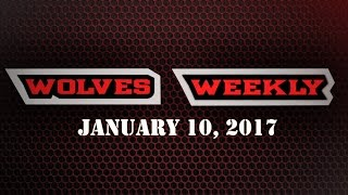 Repeat youtube video Wolves Weekly 1/10/17
