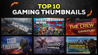 Top 10 Gaming Thumbnail Template | Free Download