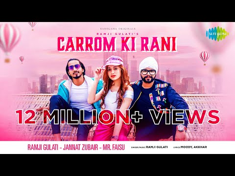 Carrom Ki Rani ▶ Ramji Gulati | Jannat Zubair | Mr. Faisu | Official Video