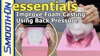 Foam Casting Tutorial - How To Improve The Surface Finish Of Foam Castings Using Back Pressure