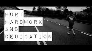 Hurt, Hard Work & Dedication