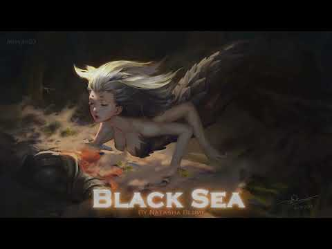 EPIC POP | ''Black Sea'' by Natasha Blume