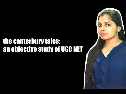 the canterbury tales: an objective study of UGC NET