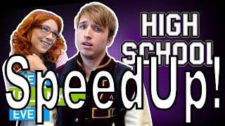 SMOSH:EVERY HIGH SCHOOL EVER  (SpeedUp!)