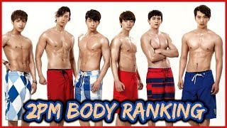2PM MEMBERS BODY RANKING