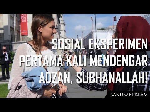 [Sosial Eksperimen, Subtitle Indonesia] Reaksi orang barat mendengar adzan, Subhanallah!! | HD