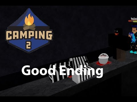 Roblox Camping 2 Good Ending D Youtube