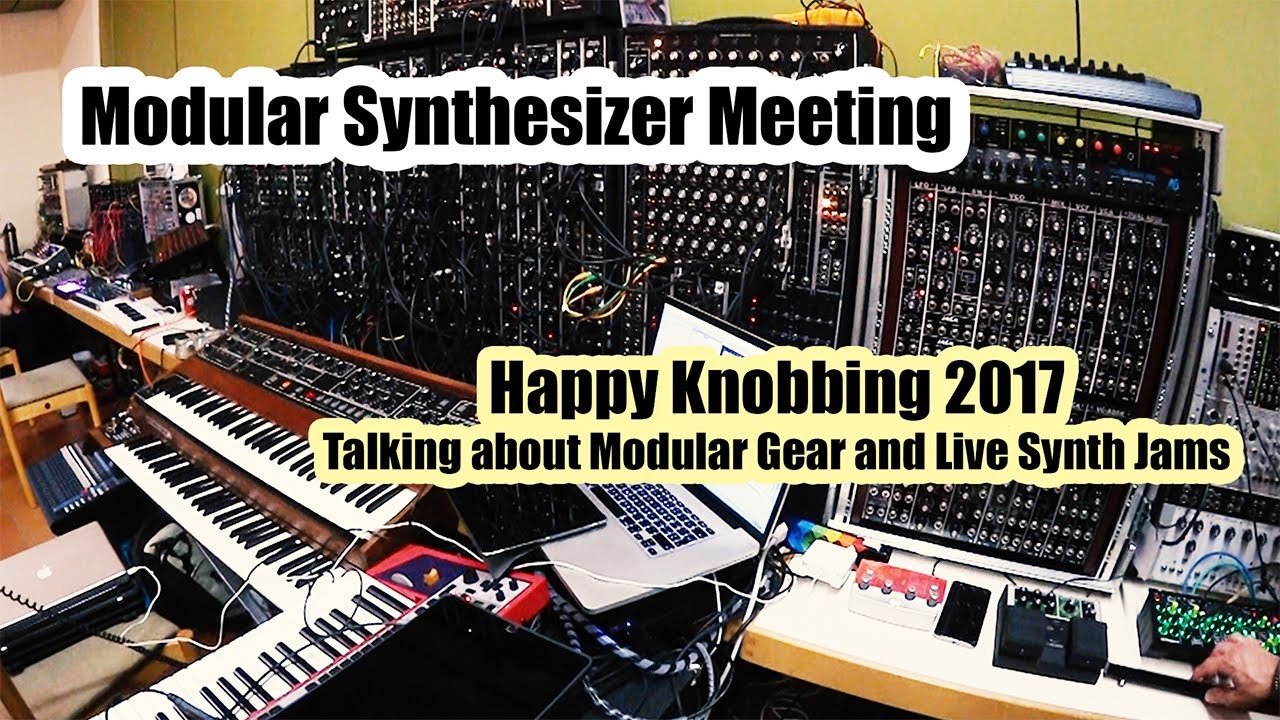 modular synthesizer meeting at happy knobbing 2017 talking about modular gear and live synth. Black Bedroom Furniture Sets. Home Design Ideas