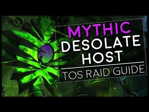 DESOLATE HOST MYTHIC - Tomb of Sargeras Raid Guide | World of Warcraft Legion